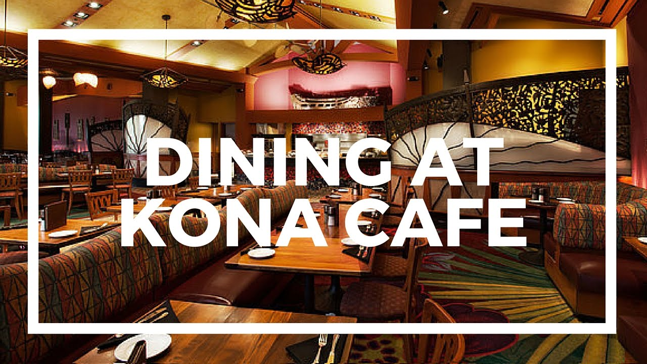 Kona Cafe Breakfast Hours